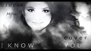 Giulia Mihai-I know You
