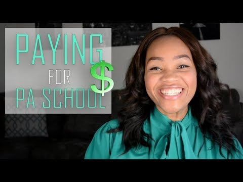 5 Ways To Pay For PA School