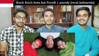Video Foreigner Reacts To: Kuch Kuch hota hai Parodi / parody (versi Indonesia) MP3, 3GP, MP4, WEBM, AVI, FLV April 2019