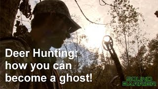 Deer hunting: how to become a ghost!