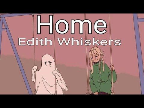Edith Whiskers - Home / lyrics