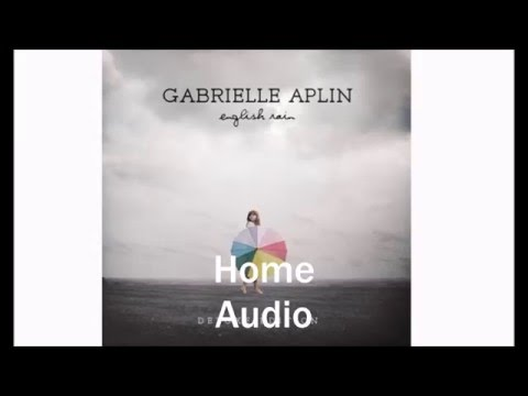 Gabrielle Aplin -Home Audio