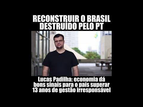 Lucas Padilha diz que é hora de reconstruir o Brasil, destruído pelo PT
