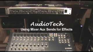 Video Using Mixer Aux Send for Effects - AudioTech MP3, 3GP, MP4, WEBM, AVI, FLV Juli 2018