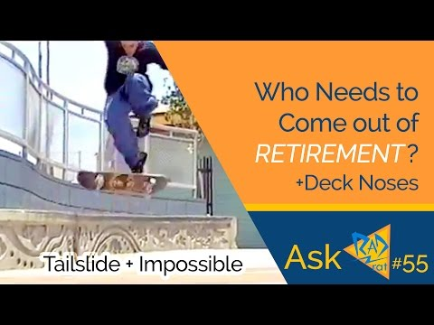 Who Needs To Come Out Of Retirement? | Why Are Noses So Big If We All Skate Switch? #askradrat (55)