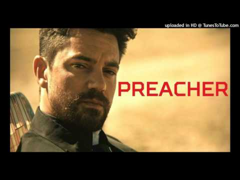 Preacher Soundtrack S01E04 The Newton Brothers - Start At The Bottom