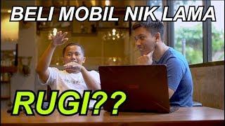 Video Apa Ruginya Beli Mobil NIK Lama? Ngobrol Bareng Mas Wahid MP3, 3GP, MP4, WEBM, AVI, FLV Mei 2018
