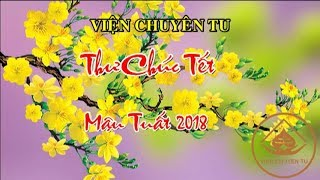 THƯ CHÚC TẾT MẬU TUẤT 2018 – TT. THÍCH THIỆN THUẬN