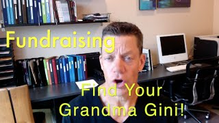 Small Donors, Big Opportunities -- Call Grandma Gini!