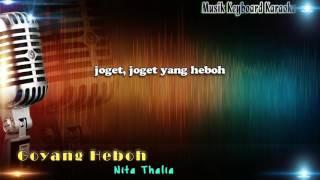 Nita Thalia - Goyang Heboh Karaoke Tanpa Vokal