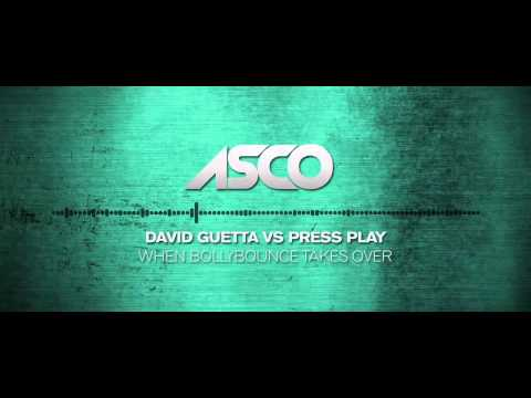 When Bollybounce Takes Over - ASCO Mashup (David Guetta vs Press Play)