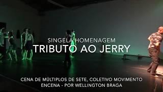 Tributo ao Jerry Lewis: possui cena do bailarino Wellington Braga no espetáculo Múltiplos de Sete, inspirado em Lewis.