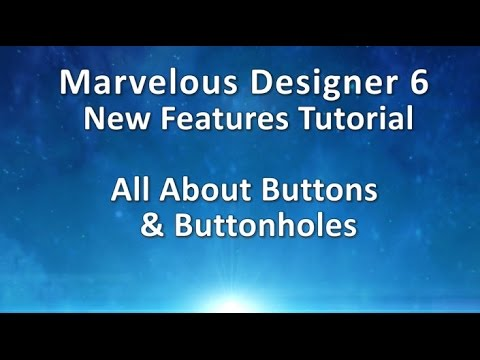 Marvelous Designer 6 Tutorial: All About Buttons and Buttonholes (видео)