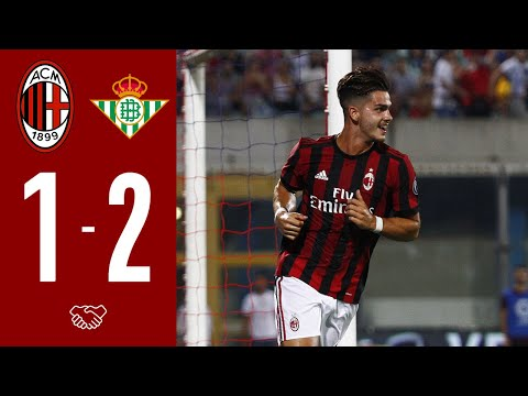 Highlights | AC Milan 1-2 Real Betis | Friendly • 2017-2018