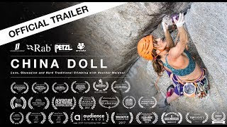 OFFICIAL TRAILER - CHINA DOLL - Love, Obsession and Hard Traditional Climbing with Heather Weidner by Louder Than Eleven