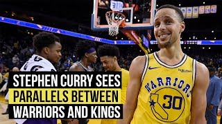 Stephen Curry sees similarities between Warriors and Kings