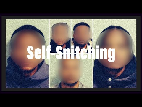Self – Snitching: Documentary