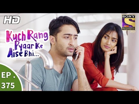 Download Kuch Rang Pyar Ke Aise Bhi - कुछ रंग प्यार के ऐसे भी - Ep 375 - 7th August, 2017 HD Mp4 3GP Video and MP3