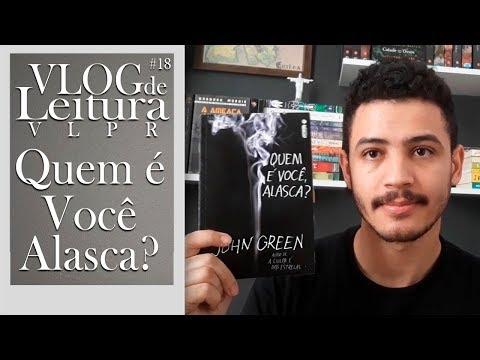 VLOG DE LEITURA: Relendo Quem é Você Alasca? (VLPR #18) | Patrick Rocha