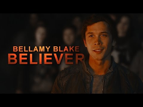 Bellamy Blake ● Believer