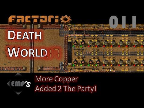 Factorio Death World.17 | More Copper Added 2 The Party! | Episode 11 Gameplay