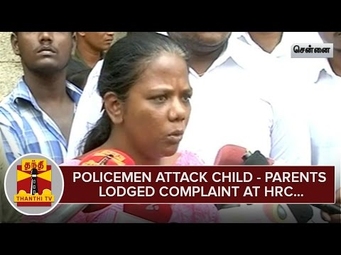 Policemen-attack-Child--Parents-Lodged-Complaint-at-Human-Rights-Commission--Thanthi-TV