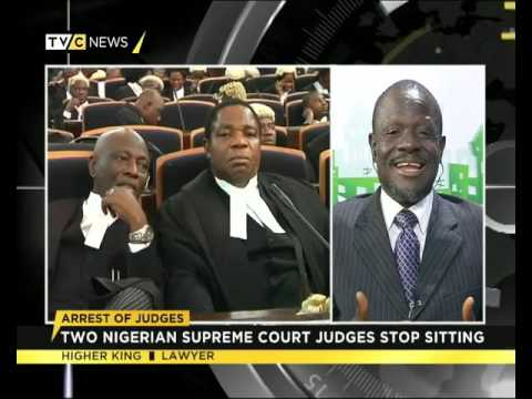 Arrest Of Judges| Two Nigerian Supreme Court Judges Stop Sitting| TVC News| HIGHER KING