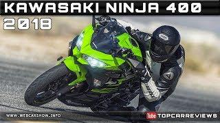 9. 2018 KAWASAKI NINJA 400 Review Rendered Price Specs Release Date
