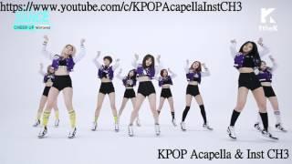Download Lagu [Acapella] TWICE (트와이스) - CHEER UP [All Vocal] Mp3