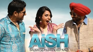 Video New Punjabi Songs 2014 | Aish | Balkar Sidhu & Mandeep Kaur | Jaswinder Bhalla | Punjabi Songs 2014 MP3, 3GP, MP4, WEBM, AVI, FLV Maret 2019