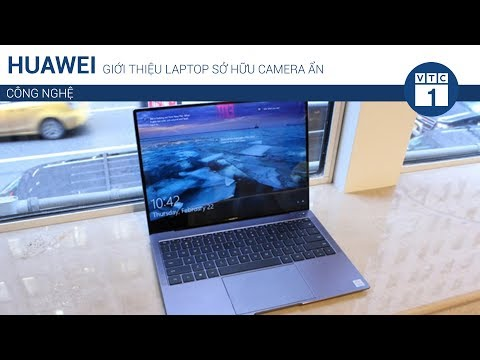 Huawei giới thiệu laptop sở hữu camera ẩn | VTC1 - Thời lượng: 87 giây.