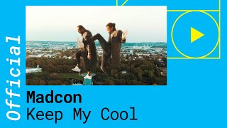 Madcon - Keep My Cool video