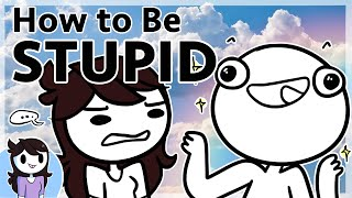 Video How to be Stupid MP3, 3GP, MP4, WEBM, AVI, FLV Oktober 2018