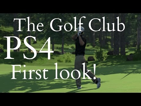 The Golf Club: PS4 First play and impressions