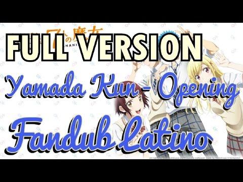 (Full Version) Yamada Kun To 7 Nin No Majo - Opening - Fandub Latino