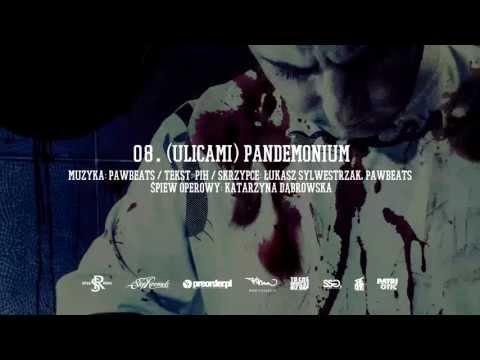 Tekst piosenki Pih - (Ulicami) Pandemonium (prod. Pawbeats) po polsku