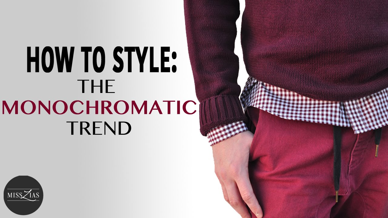 How to Style the Monochromatic Trend