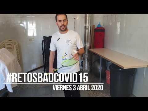 Reto 15, Viernes 3 de Abril 2020: #RETOSBADCOVID15