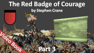 Nonton Part 3 - The Red Badge of Courage Audiobook by Stephen Crane (Chs 13-18) Film Subtitle Indonesia Streaming Movie Download