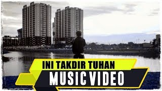 ANJAR OX'S - Ini Takdir Tuhan ( Music Video 2015 )