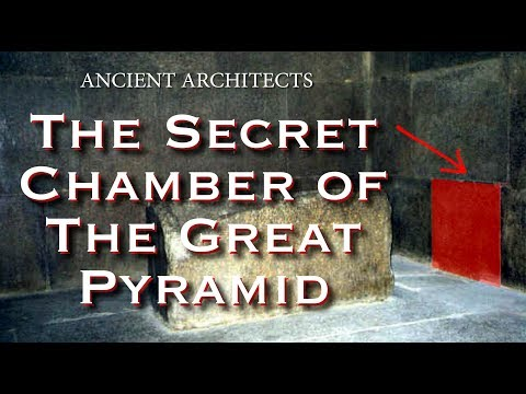 The Secret Hidden Chamber Of The Great Pyramid Of Egypt | Ancient Architects