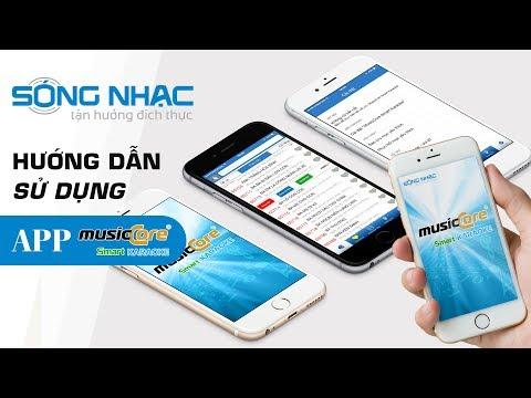 Hướng dẫn sử dụng App Karaoke MusicCore
