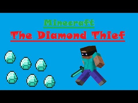 Minecraft The Diamond Thief
