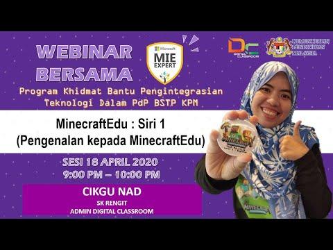 Webinar : Minecraft Edu (Siri 1) bersama-sama Cikgu Nad