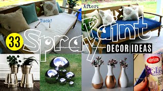 Video 33 Decor ideas with Spray Paint MP3, 3GP, MP4, WEBM, AVI, FLV Juni 2019
