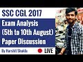 SSC CGL 2017 Exam Analysis (5th to 10th August) In Hindi By Harshit Shukla