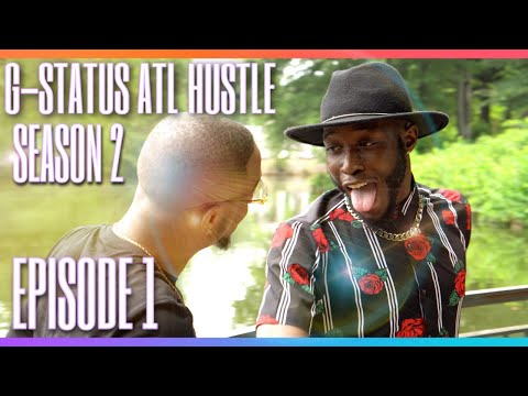 "G-Status ATL Hustle Season 2 {SEASON PREMIERE} ""For the record"" -The movie"