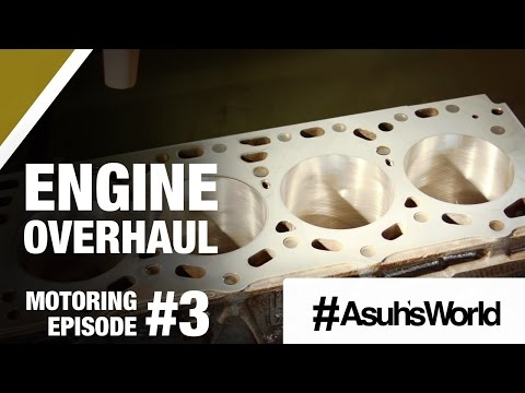 Engine Overhaul – Motoring Episode 3