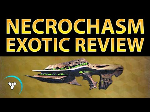 video review - FULL NECROCHASM TEXT REVIEW: http://planetdestiny.com/necrochasm-exotic-review/ The time investment required into getting Necrochasm really is staggering when you think about it. In the end,.