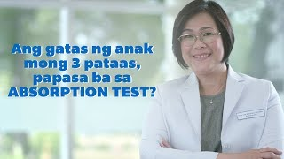 Gatas ng Batang 3 pataas mo, papasa ba sa absorption test?